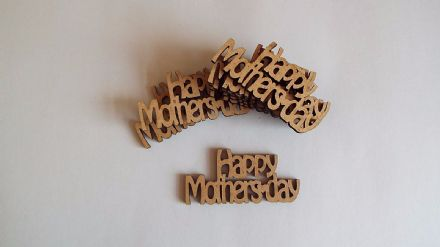 wooden crafts HAPPY MOTHERS DAY shapes, laser cut 3mm mdf embellishments,